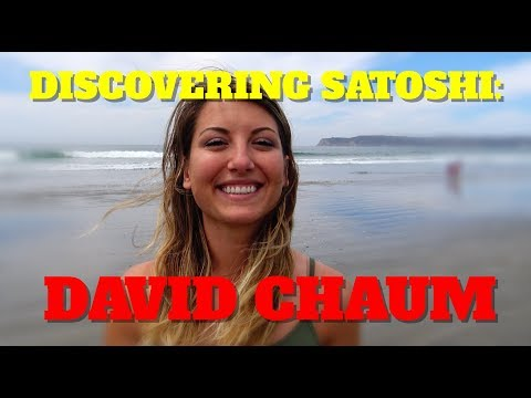 Discovering Satoshi: David Chaum