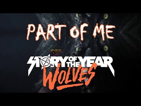 "Story Of The Year - Part Of Me (Lyric video) [From the new ""Wolves"" album 2017]"