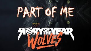 Story Of The Year Part Of Me Lyric Video From The New Wolves Album 2017