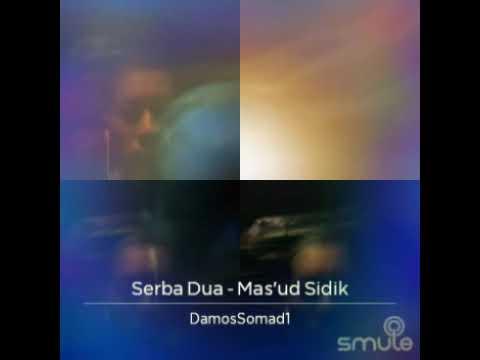 Serba Dua -Mas'ud Sidik