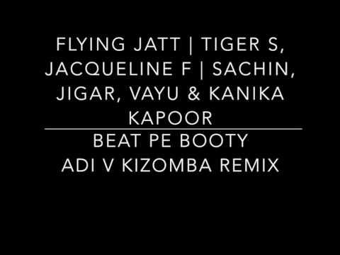 Beat Pe Booty  -A Flying Jatt - DJ Adi V Kizomba Tarraxa Remix