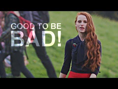 Cheryl Blossom    Good To Be Bad