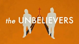 the unbelievers   movie review