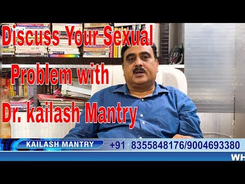 Sexual impotency treatment  By Dr Kailash Mantry