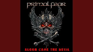 Primal Fear - Along Came the Devil Video