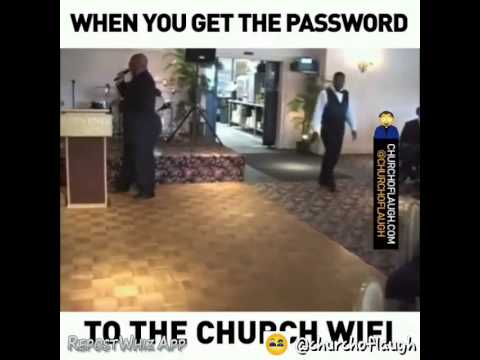 When You Get The Password To The Church Wifi...