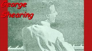George Shearing - I