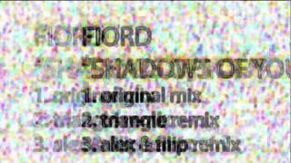 Fiord - Shadows Of You (Alex & Filip Remix) MIRABILIS O26