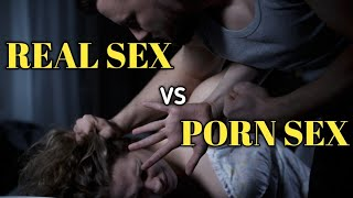 Porn Sex vs Real Sex(Hindi) | The Difference Between Porn Sex …
