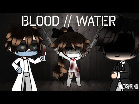 Blood//Water/Gachalife/GLMV