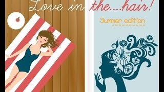 Love is in the...Hair!! Summer Edition...