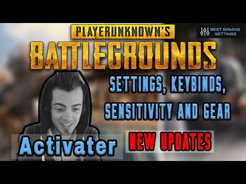 Activater PUBG Settings & Keybinds - Updated September 2019