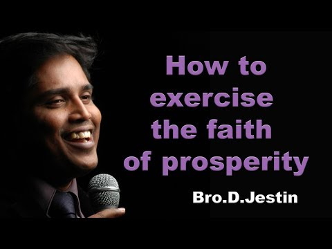 ''How to exercise the faith of  prosperity.'' Bible Study Message by Bro.D.Jestin