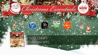 Ray Conniff - Christmas Bride // Christmas Essentials