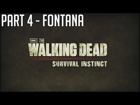 "The Walking Dead Survival Instinct - Part 4 ""FONTANA"" Walkthrough Gameplay PC PS3 XBOX"