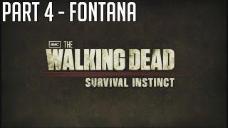 "The Walking Dead Survival Instinct - Part 4 ""FONTANA"" Walkthrough Gameplay PC PS3 XBOX"