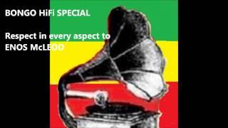 Bongo HiFi Special - Enos McLeod
