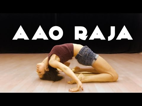 AAO RAJA | GABBAR IS BACK | YO YO HONEY SINGH | CHOREOGRAPHY
