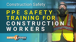 PPE Safety Training for Construction Workers from SafetyVideos.com