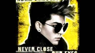 Adam Lambert - Never Close Our Eyes (Audio).mp4