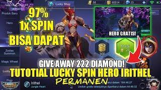 TRIK DAPATKAN HERO IRITHEL DI LUCKY SPIN MOBILE LEGENDS GIVEAWAY 222 DIAMOND!