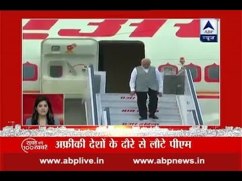 Top 100 morning news stories: PM Modi returns India after his tour of 4 African countries