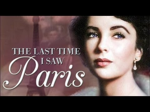 The Last Time I Saw Paris (1954) Drama Romance Elizabeth Taylor