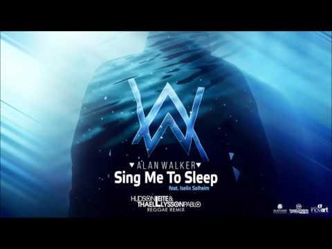 Alan Walker ft. Iselin Solheim - Sing Me To Sleep (Hudson Leite & Thaellysson Pablo Reggae Remix)