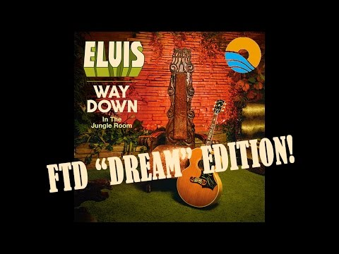Elvis Presley - Way Down in the Jungle Room - FTD