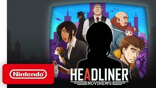 Headliner NoviNews - Announcement Trailer - Nintendo Switch