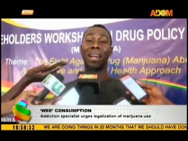 'Wee' Consumption: Addiction specialist urges legalization of marijuana use (17-10-18)