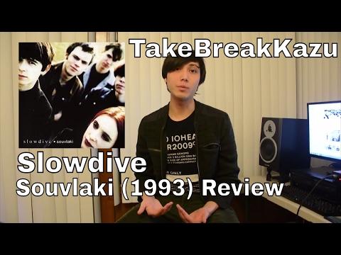 Slowdive - Souvlaki ALBUM REVIEW