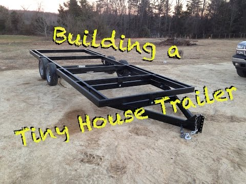 How To Build A Tiny House Trailer From Scratch