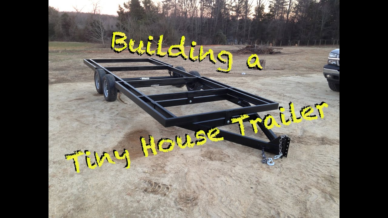 how to build a tiny house trailer from scratch youtube - Tiny House Building