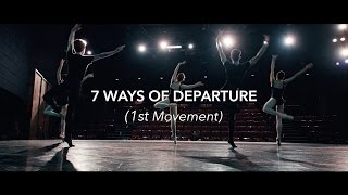 7 Ways of Departure (1st Movement)