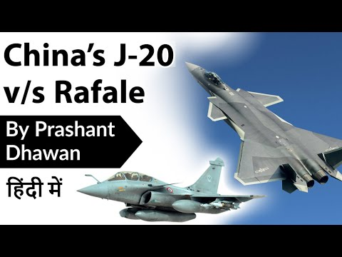 China's J-20 Fighter Aircraft v/s Rafale Aircraft Which one is Better Current Affairs 2020 #UPSC