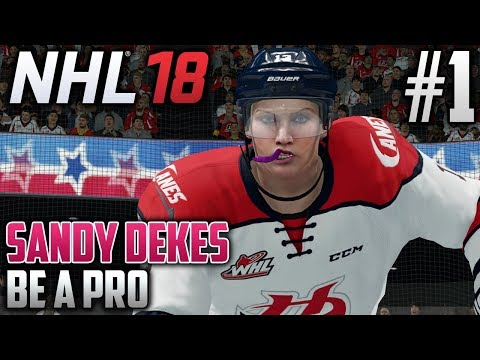 NHL 18 Be A Pro | Sandy Dekes (Center) | EP1 | HERE SHE IS!