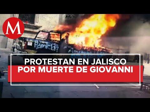 Se registran disturbios por muerte de Giovanni en Jalisco