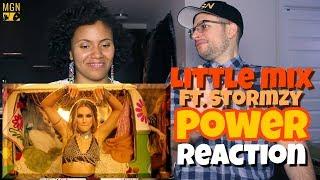 Little Mix - Power (Ft. Stormzy)   REACTION