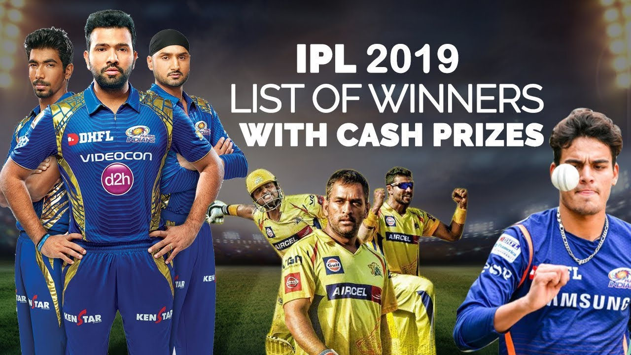IPL 2019 Award Ceremony | List of Winners With Cash Prizes