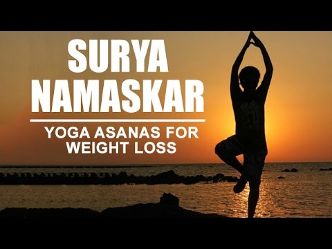 yoga asanas for weight loss  surya namaskar  youtube
