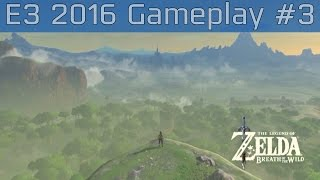 The Legend of Zelda: Breath of the Wild - E3 2016 Gameplay #3 [HD](E3 2016 Gameplay #3 of The Legend of Zelda: Breath of the Wild. More E3 2016 trailers and gameplay: https://goo.gl/OhYYzL Genre(s): Action-adventure ..., 2016-06-14T17:19:31.000Z)