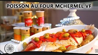 Choumicha : Poisson au four M'chermel (VF)