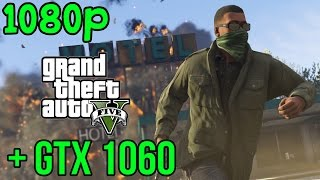 GTA 5 | NVIDIA GTX 1060 | FRAME RATE | MAXED OUT (1080p)