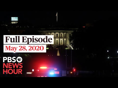PBS NewsHour: PBS NewHour full episode, May 28, 2020