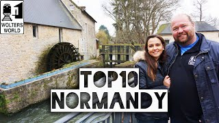 Normandy: The Best Places to Visit in Normandy, France