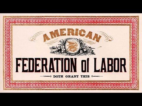 American Federation of Labor (American Labor Movement)