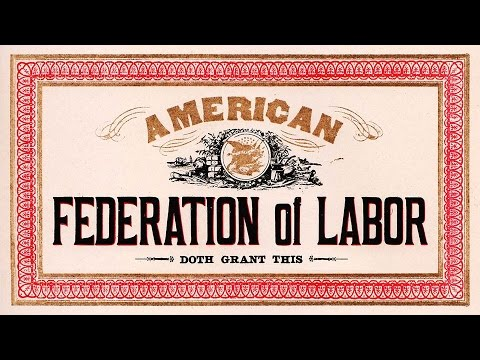 American Federation of Labor (American Labor Movement)