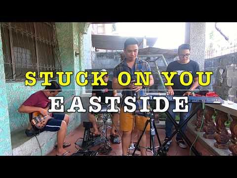 Stuck on You - Eastside Band Cover