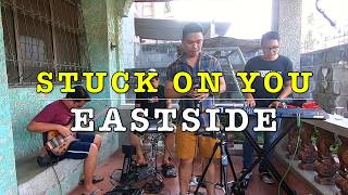 Stuck on You - Eastside Band Cover